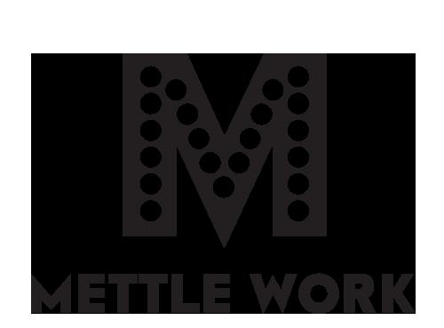 Mettle Work